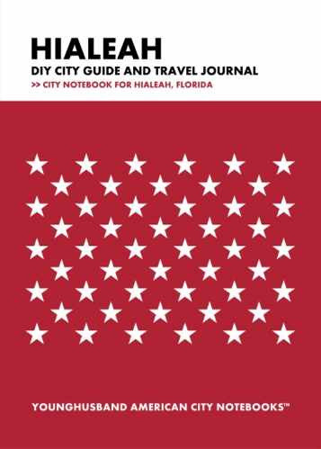 Hialeah DIY City Guide and Travel Journal by Younghusband American City Notebooks (ProductiveLuddite.com)
