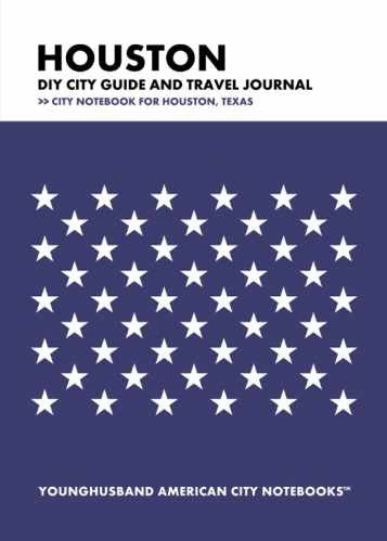 Houston DIY City Guide and Travel Journal by Younghusband American City Notebooks (ProductiveLuddite.com)