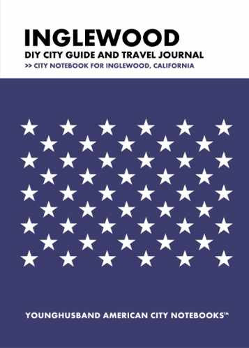 Inglewood DIY City Guide and Travel Journal by Younghusband American City Notebooks (ProductiveLuddite.com)