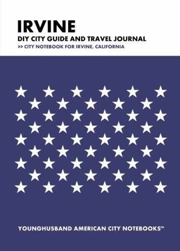 Irvine DIY City Guide and Travel Journal by Younghusband American City Notebooks (ProductiveLuddite.com)
