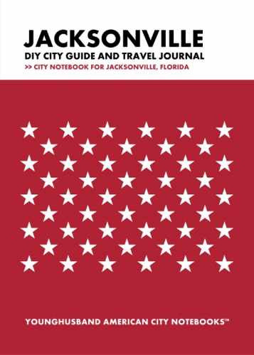 Jacksonville DIY City Guide and Travel Journal by Younghusband American City Notebooks (ProductiveLuddite.com)