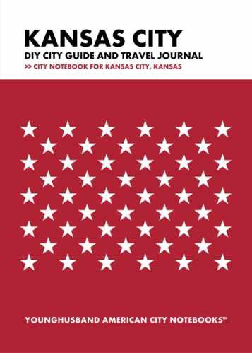 Kansas City DIY City Guide and Travel Journal by Younghusband American City Notebooks (ProductiveLuddite.com)