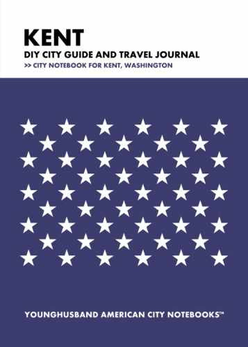 Kent DIY City Guide and Travel Journal by Younghusband American City Notebooks (ProductiveLuddite.com)