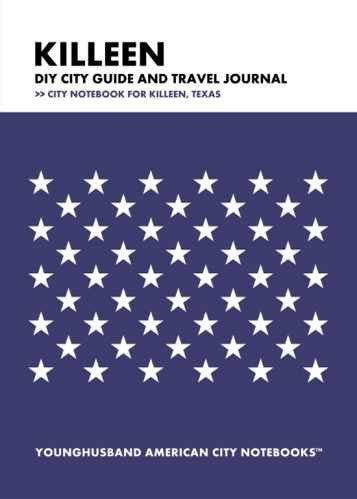 Killeen DIY City Guide and Travel Journal by Younghusband American City Notebooks (ProductiveLuddite.com)