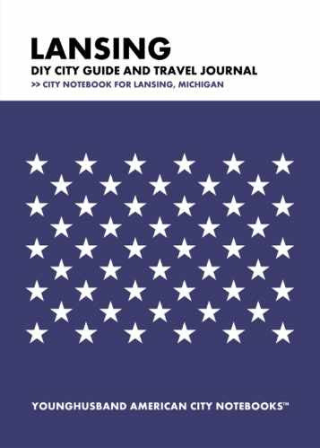Lansing DIY City Guide and Travel Journal by Younghusband American City Notebooks (ProductiveLuddite.com)