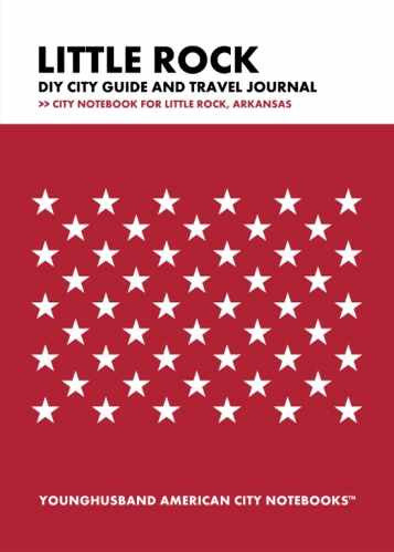 Little Rock DIY City Guide and Travel Journal by Younghusband American City Notebooks (ProductiveLuddite.com)