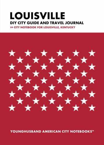 Louisville DIY City Guide and Travel Journal by Younghusband American City Notebooks (ProductiveLuddite.com)