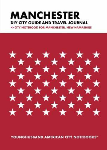 Manchester DIY City Guide and Travel Journal by Younghusband American City Notebooks (ProductiveLuddite.com)