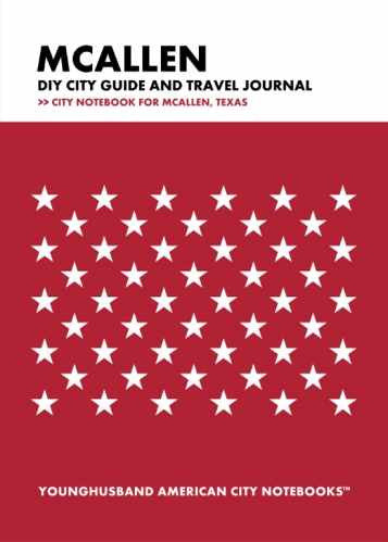 McAllen DIY City Guide and Travel Journal by Younghusband American City Notebooks (ProductiveLuddite.com)