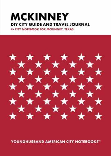 McKinney DIY City Guide and Travel Journal by Younghusband American City Notebooks (ProductiveLuddite.com)