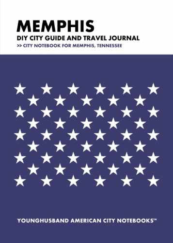 Memphis DIY City Guide and Travel Journal by Younghusband American City Notebooks (ProductiveLuddite.com)