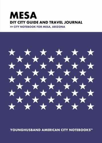 Mesa DIY City Guide and Travel Journal by Younghusband American City Notebooks (ProductiveLuddite.com)