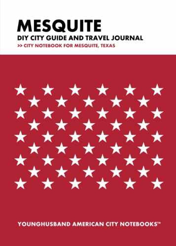 Mesquite DIY City Guide and Travel Journal by Younghusband American City Notebooks (ProductiveLuddite.com)