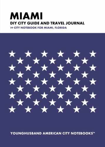 Miami DIY City Guide and Travel Journal by Younghusband American City Notebooks (ProductiveLuddite.com)