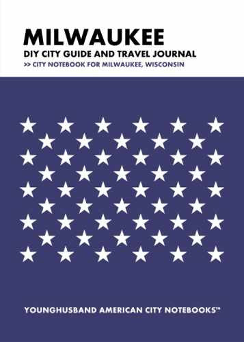 Milwaukee DIY City Guide and Travel Journal by Younghusband American City Notebooks (ProductiveLuddite.com)