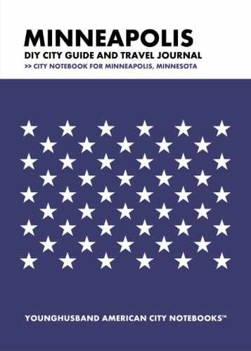 Minneapolis DIY City Guide and Travel Journal by Younghusband American City Notebooks (ProductiveLuddite.com)