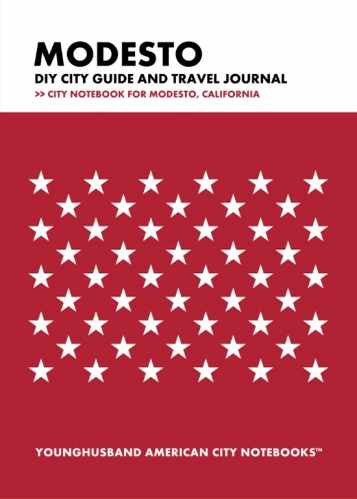 Modesto DIY City Guide and Travel Journal by Younghusband American City Notebooks (ProductiveLuddite.com)