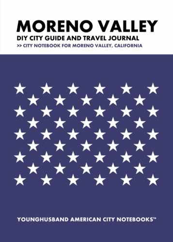 Moreno Valley DIY City Guide and Travel Journal by Younghusband American City Notebooks (ProductiveLuddite.com)
