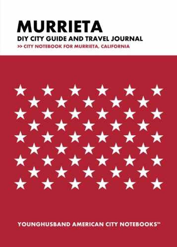 Murrieta DIY City Guide and Travel Journal by Younghusband American City Notebooks (ProductiveLuddite.com)