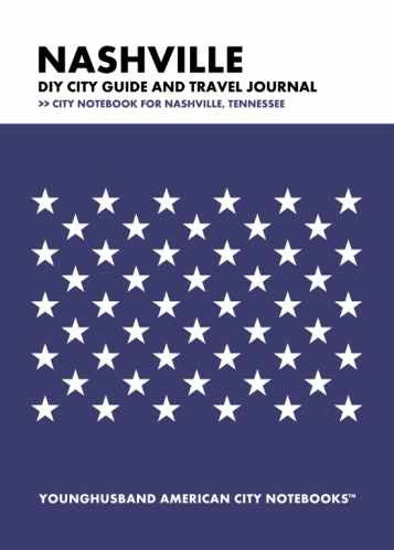 Nashville DIY City Guide and Travel Journal by Younghusband American City Notebooks (ProductiveLuddite.com)