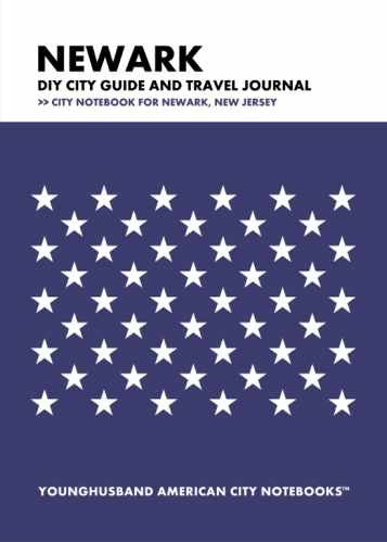 Newark DIY City Guide and Travel Journal by Younghusband American City Notebooks (ProductiveLuddite.com)