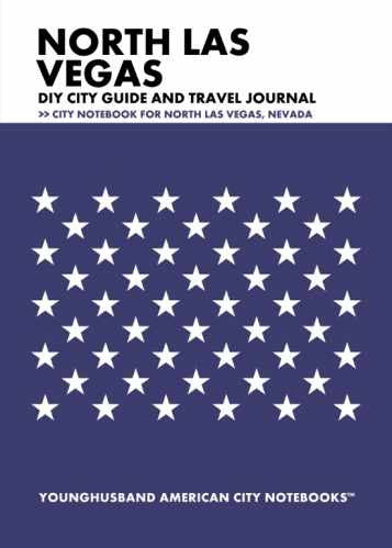 North Las Vegas DIY City Guide and Travel Journal by Younghusband American City Notebooks (ProductiveLuddite.com)