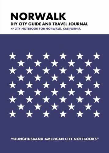 Norwalk DIY City Guide and Travel Journal by Younghusband American City Notebooks (ProductiveLuddite.com)