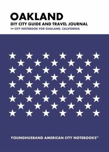 Oakland DIY City Guide and Travel Journal by Younghusband American City Notebooks (ProductiveLuddite.com)