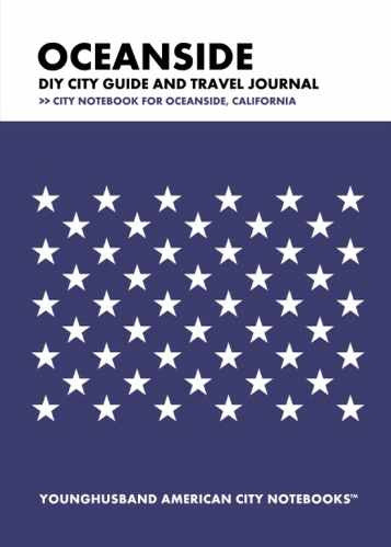 Oceanside DIY City Guide and Travel Journal by Younghusband American City Notebooks (ProductiveLuddite.com)