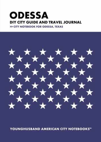Odessa DIY City Guide and Travel Journal by Younghusband American City Notebooks (ProductiveLuddite.com)
