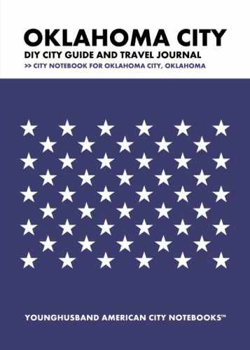 Oklahoma City DIY City Guide and Travel Journal by Younghusband American City Notebooks (ProductiveLuddite.com)