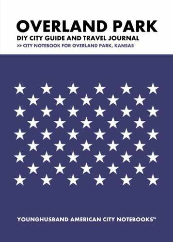 Overland Park DIY City Guide and Travel Journal by Younghusband American City Notebooks (ProductiveLuddite.com)