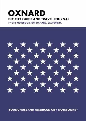 Oxnard DIY City Guide and Travel Journal by Younghusband American City Notebooks (ProductiveLuddite.com)