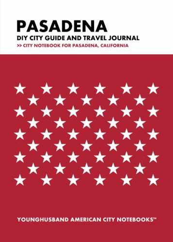 Pasadena DIY City Guide and Travel Journal by Younghusband American City Notebooks (ProductiveLuddite.com)