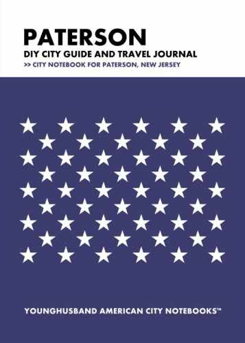 Paterson DIY City Guide and Travel Journal by Younghusband American City Notebooks (ProductiveLuddite.com)