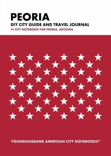 Peoria DIY City Guide and Travel Journal by Younghusband American City Notebooks (ProductiveLuddite.com)