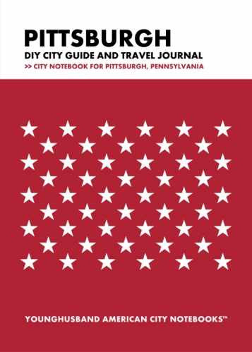 Pittsburgh DIY City Guide and Travel Journal by Younghusband American City Notebooks (ProductiveLuddite.com)