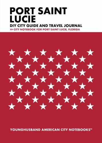 Port Saint Lucie DIY City Guide and Travel Journal by Younghusband American City Notebooks (ProductiveLuddite.com)
