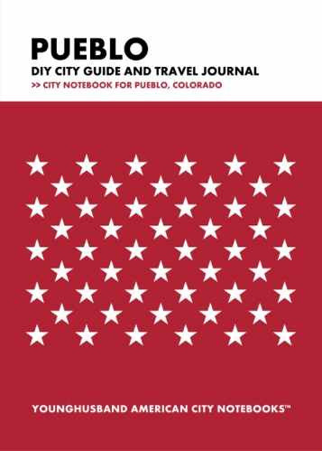 Pueblo DIY City Guide and Travel Journal by Younghusband American City Notebooks (ProductiveLuddite.com)