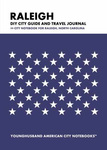 Raleigh DIY City Guide and Travel Journal by Younghusband American City Notebooks (ProductiveLuddite.com)