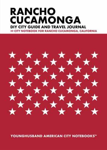 Rancho Cucamonga DIY City Guide and Travel Journal by Younghusband American City Notebooks (ProductiveLuddite.com)