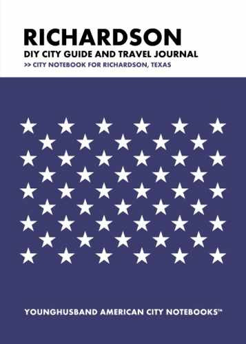 Richardson DIY City Guide and Travel Journal by Younghusband American City Notebooks (ProductiveLuddite.com)