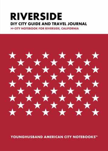 Riverside DIY City Guide and Travel Journal by Younghusband American City Notebooks (ProductiveLuddite.com)