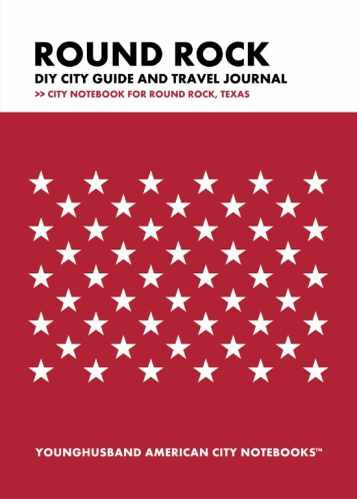 Round Rock DIY City Guide and Travel Journal by Younghusband American City Notebooks (ProductiveLuddite.com)