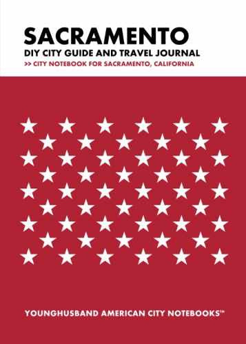 Sacramento DIY City Guide and Travel Journal by Younghusband American City Notebooks (ProductiveLuddite.com)