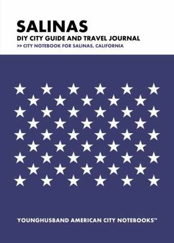 Salinas DIY City Guide and Travel Journal by Younghusband American City Notebooks (ProductiveLuddite.com)