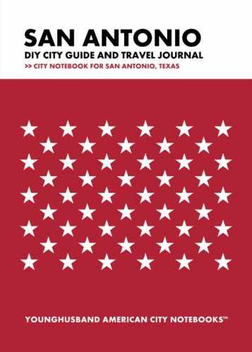 San Antonio DIY City Guide and Travel Journal by Younghusband American City Notebooks (ProductiveLuddite.com)