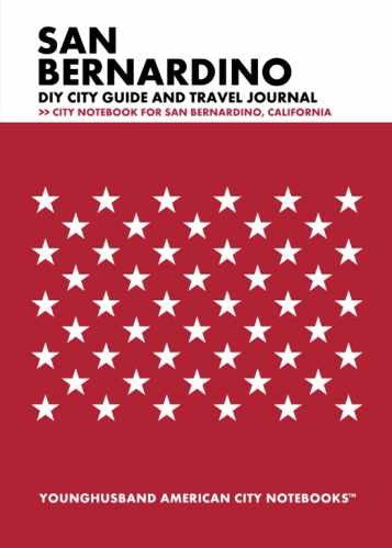 San Bernardino DIY City Guide and Travel Journal by Younghusband American City Notebooks (ProductiveLuddite.com)