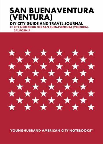 San Buenaventura (Ventura) DIY City Guide and Travel Journal by Younghusband American City Notebooks (ProductiveLuddite.com)