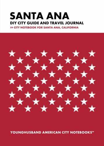 Santa Ana DIY City Guide and Travel Journal by Younghusband American City Notebooks (ProductiveLuddite.com)